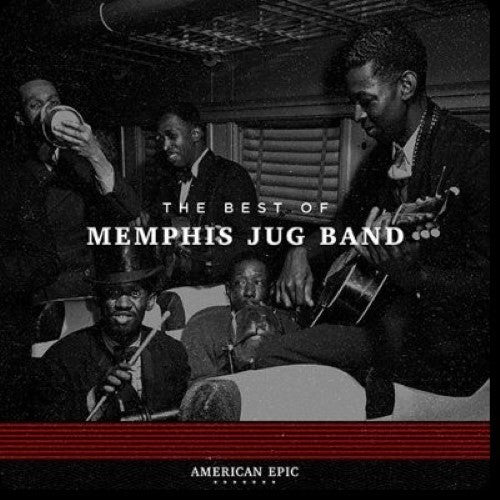 Memphis Jug Band - American Epic: The Best Of Memphis Jug Band