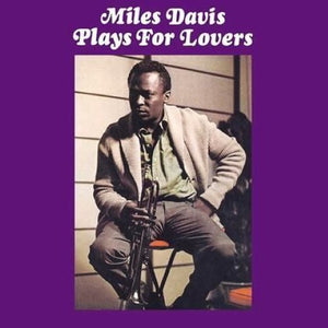 Davis, Miles - Plays For Lovers