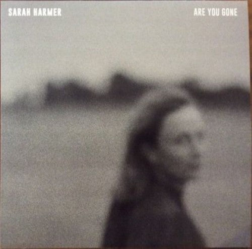 Harmer, Sarah - Are You Gone