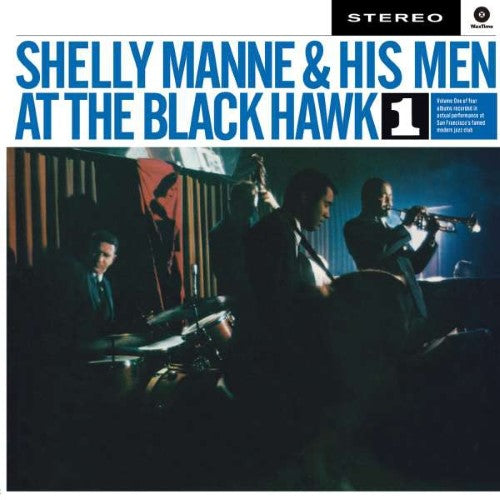 Manne, Shelly & His Men - Vol. 1 - At The Black Hawk