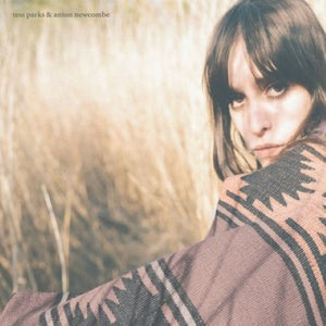 Parks, Tess - Tess Parks & Anton Newcombe