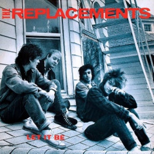 Replacements, The - Let It Be