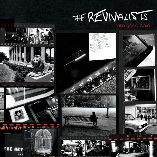 Revivalists, The - Take Good Care