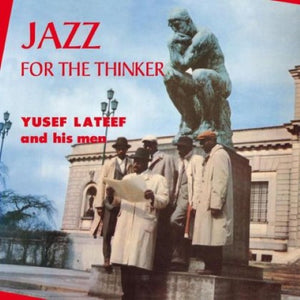 Lateef, Yusef Quintet - Jazz For The Thinker