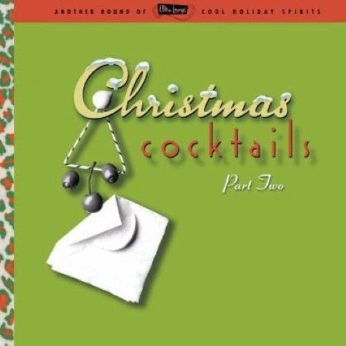 Various - Christmas Cocktails Part Two