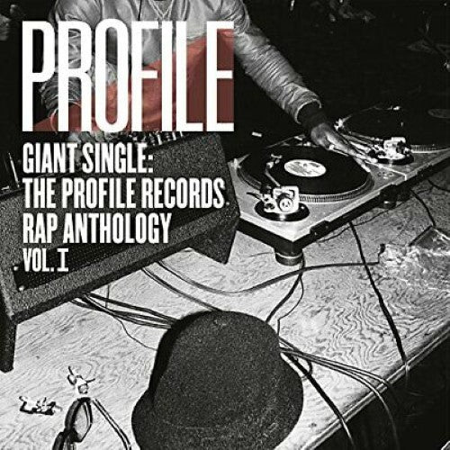 Various - Giant Single: The Profile Records Rap Anthology Vol. I