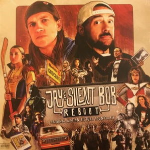 Jay & Silent Bob Reboot (Original Motion Picture Soundtrack)