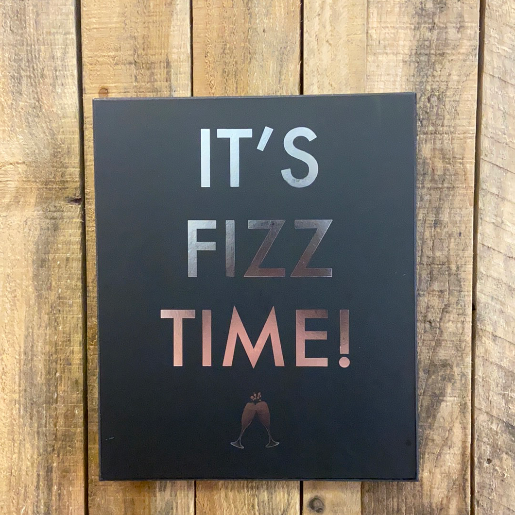 Sign - It's Fizz Time