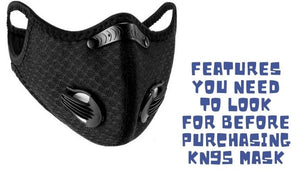 Features You Need to Look for Before Purchasing KN95 Mask