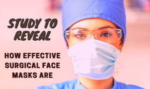 Study to Reveal How Effective Surgical Face Masks Are