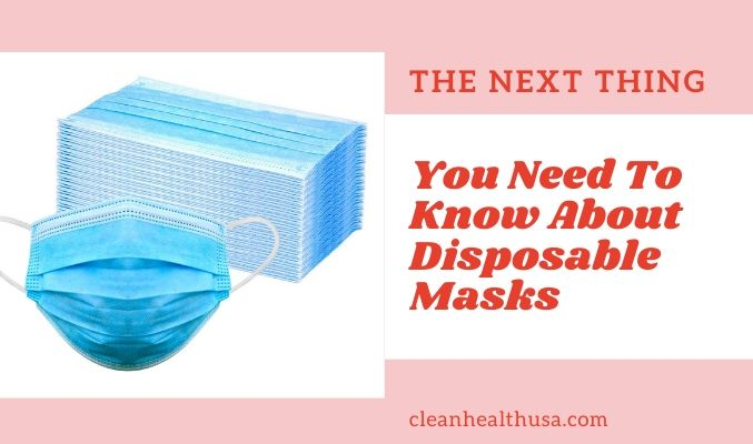 The Next Thing You Need To Know About Disposable Masks