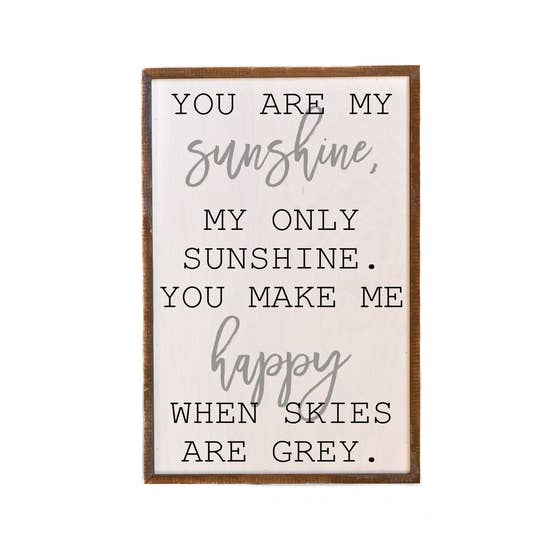 12x18 You are My Sunshine Sign