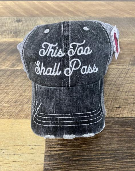 TRUCKER HAT-THIS TOO SHALL PASS