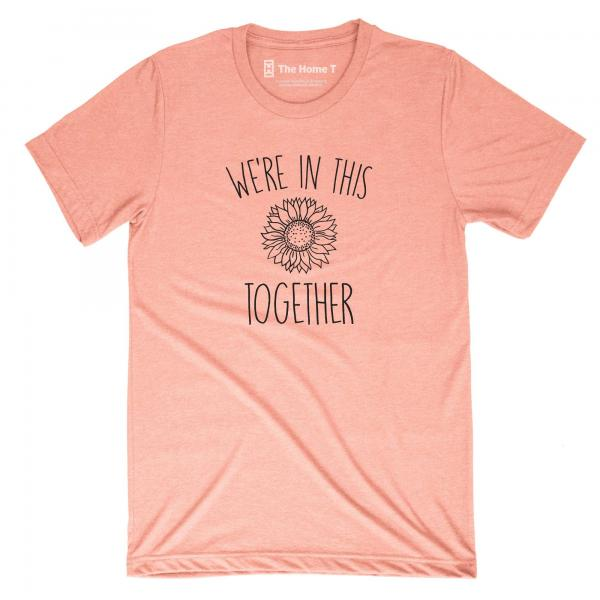 ADULT S/S- WE'RE IN THIS TOGETHER