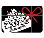 Gift Card - Shacklands Brewing