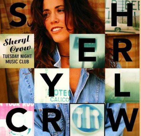 Sheryl Crow: Tuesday Night Music Club