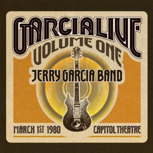 Jerry Garcia Band: GarciaLive Vol. 1 - March 1st 1980, Capitol Theater