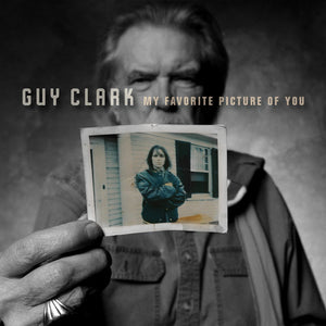 Guy Clark: My Favorite Picture of You