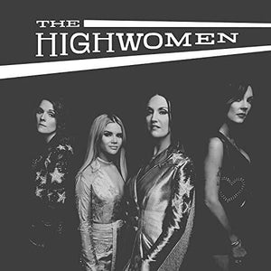 Highwomen, The: The Highwomen