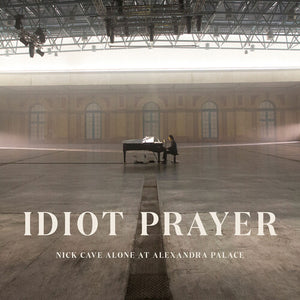 Nick Cave: Idiot Prayer: Nick Cave Alone at Alexandra Palace