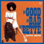 Bette Smith: The Good, The Bad, The Bette