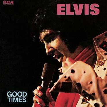 Elvis: Good Times [Transparent Blue Vinyl]