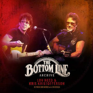 Lou Reed and Kris Kristofferson: The Bottom Line Archive Series: In Their Own Words: With Vin Scelsa [Picture Disc]
