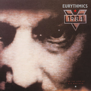 Eurythmics: 1984 (For The Love of Big Brother)