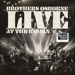 Brothers Osborne: Live at The Ryman