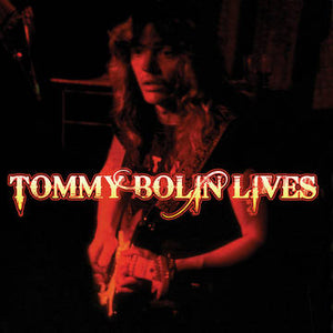 Tommy Bolin: Tommy Bolin Lives!