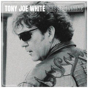 Tony Joe White: The Beginning
