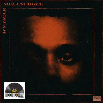 Weeknd, The: My Dear Melancholy,