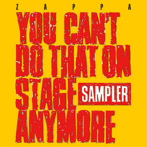 Frank Zappa: You Can't Do That On Stage Anymore (Sampler)