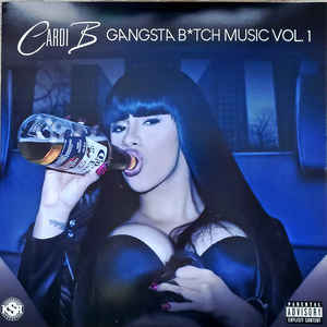 Cardi B: Gangsta B*tch Music Vol.1