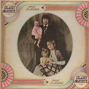 USED – Delaney & Bonnie: Accept No Substitute
