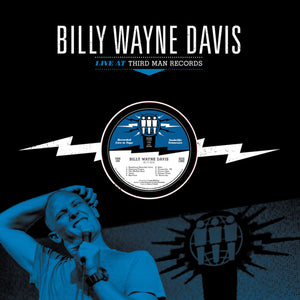 Billy Wayne Davis: Live at Third Man Records