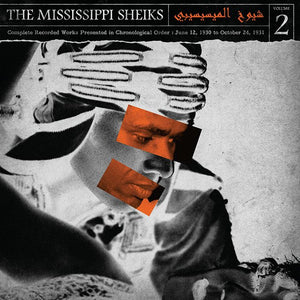Mississippi Sheiks, The: The Complete Recorded Works in Chronological Order Volume 2 (1930-1931)