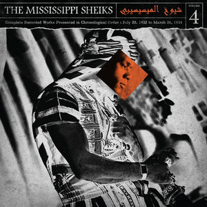 Mississippi Sheiks, The: The Complete Recorded Works in Chronological Order Volume 4 (1932-1934)