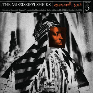 Mississippi Sheiks, The: The Complete Recorded Works in Chronological Order Volume 5 (1934-1936)