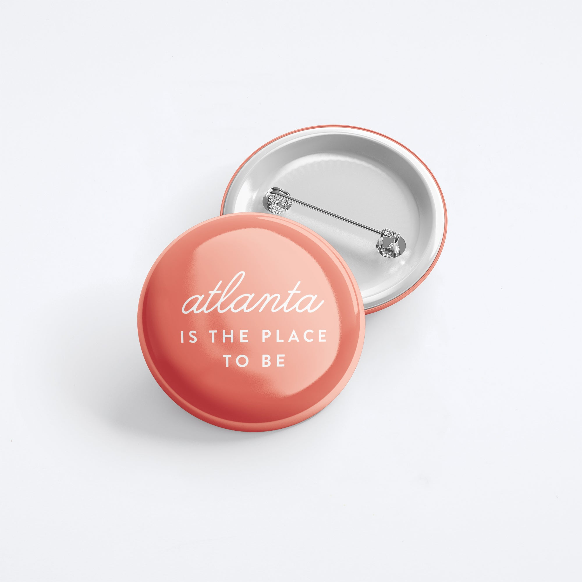 Atlanta Is The Place To Be Button