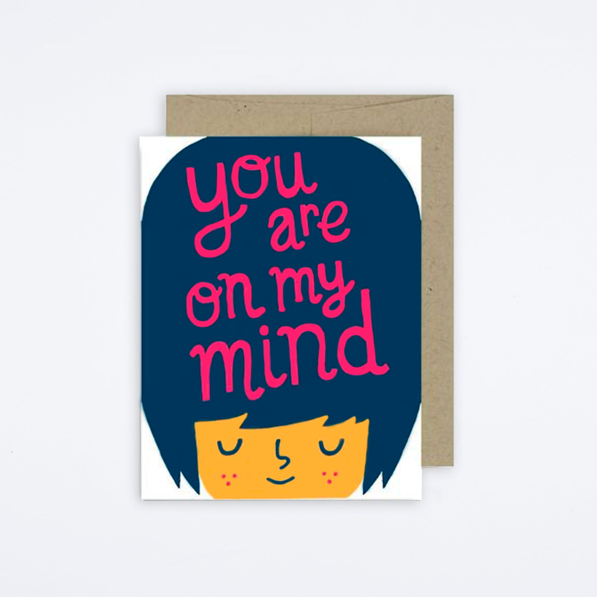 You Are On My Mind Card