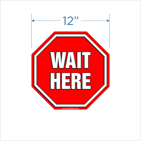 """Wait Here"" - 12"" Floor Decal - Red"
