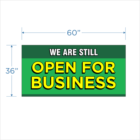 """Open For Business"" 36""x60"" Banner"