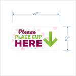 "Yogurtland ""Please Place Cup Here"" - set of 2"