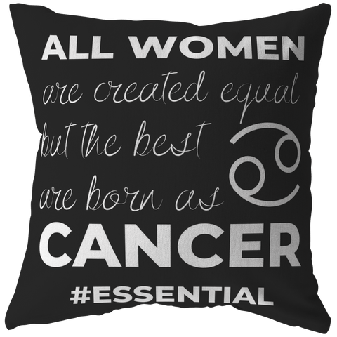 The Best Women Are Born Cancers Pillow - ZodiActiveLife