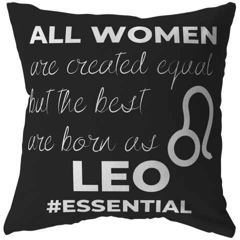 The Best Women Are Born Leos Pillow - ZodiActiveLife