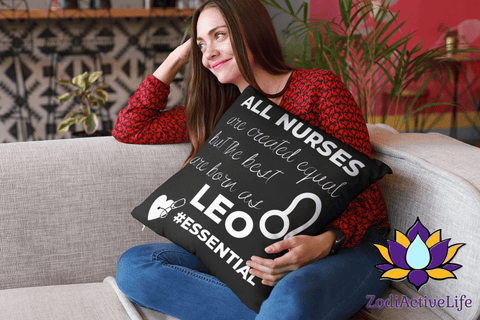 The Best Nurses Are Leos Pillow #Essential - ZodiActiveLife