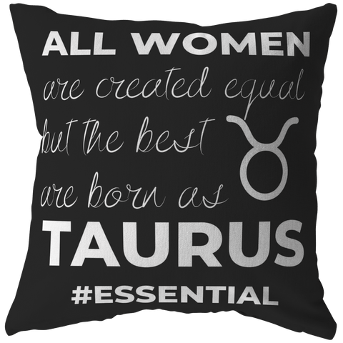 The Best Women Are Born Taurus Pillow - ZodiActiveLife