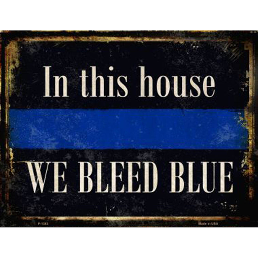 In this house we bleed blue metal sign