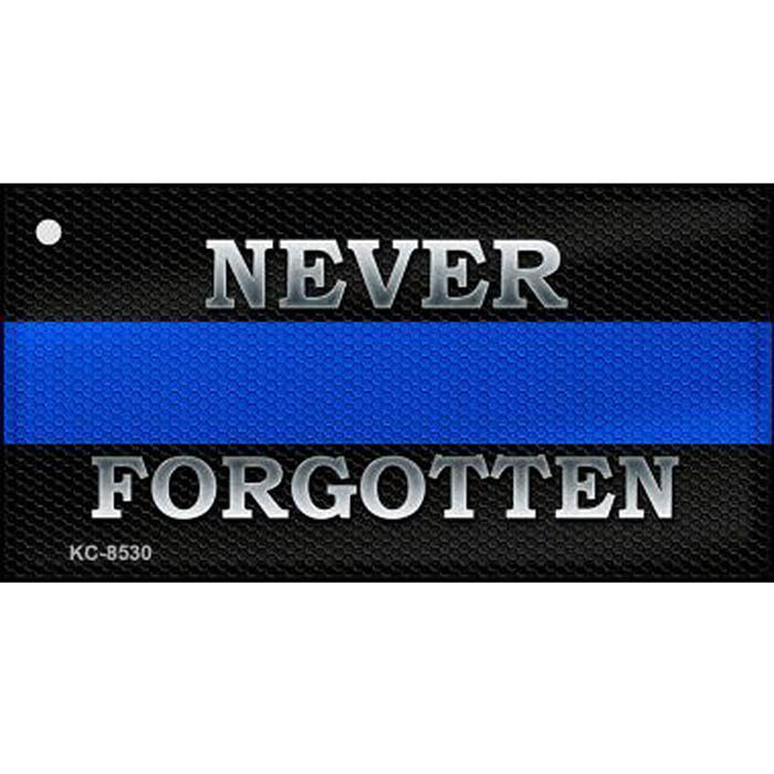 Thin Blue Line Never Forgotten Key Chain